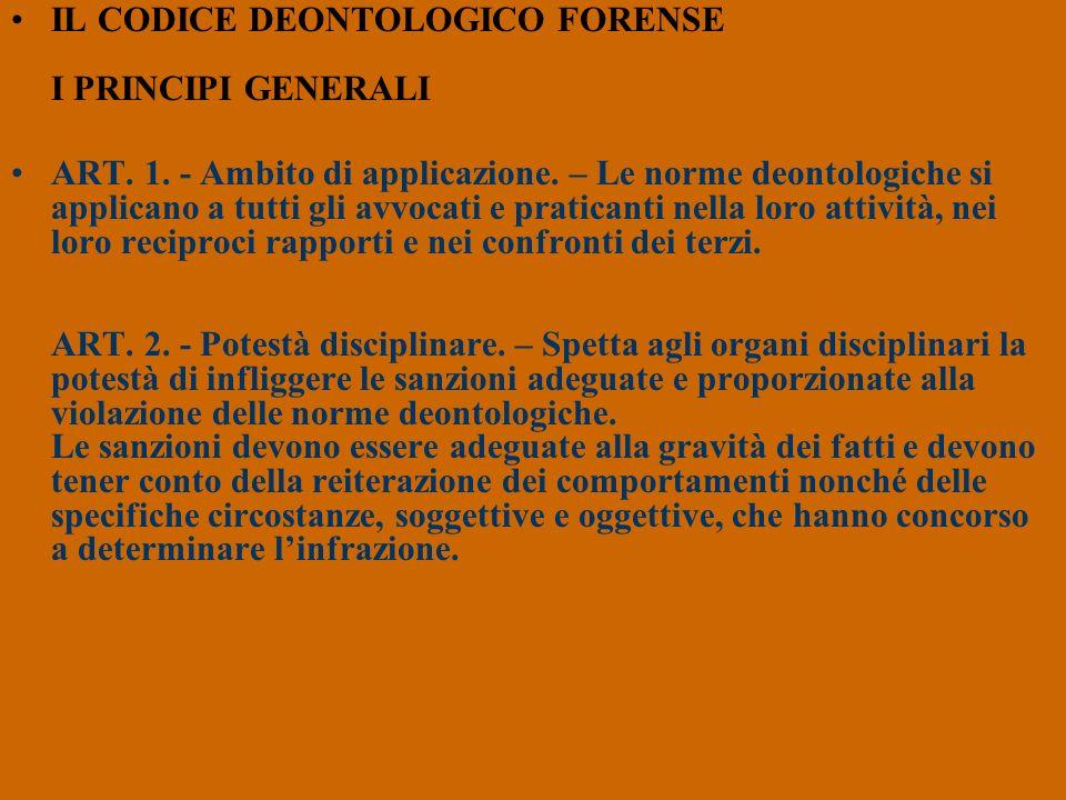IL CODICE DEONTOLOGICO FORENSE I PRINCIPI GENERALI