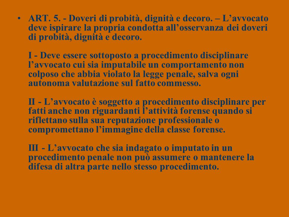 ART. 5. - Doveri di probità, dignità e decoro