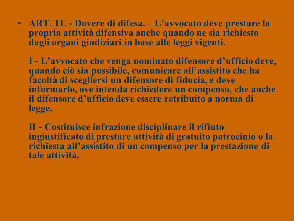 ART. 11. - Dovere di difesa.