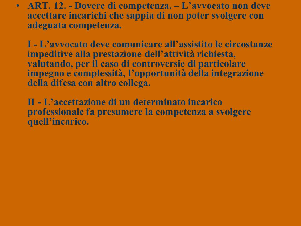 ART. 12. - Dovere di competenza