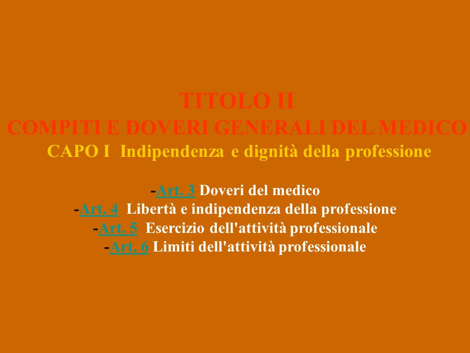 CAPO I Indipendenza e dignità della professione