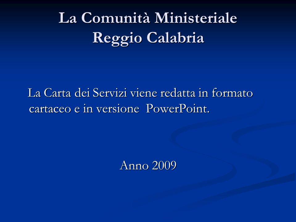 La Comunità Ministeriale Reggio Calabria