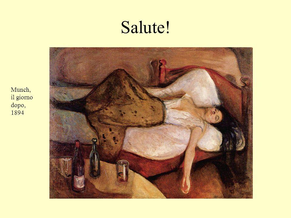 Salute! Munch, il giorno dopo, 1894