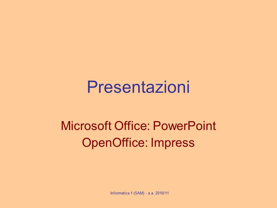 Microsoft Office: PowerPoint OpenOffice: Impress