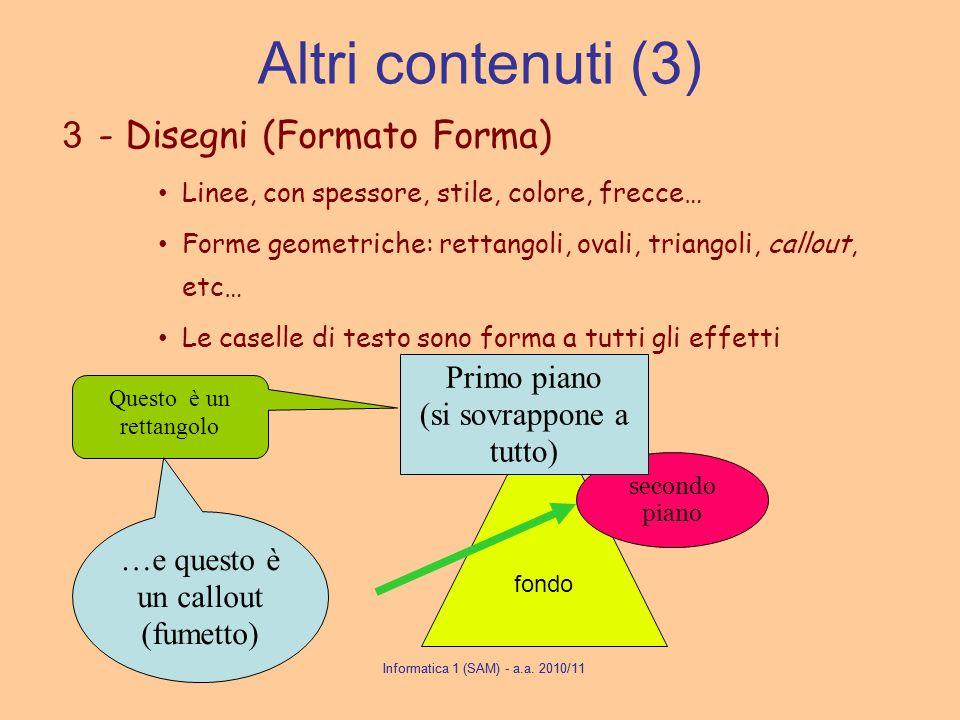 Altri contenuti (3) - Disegni (Formato Forma) Primo piano