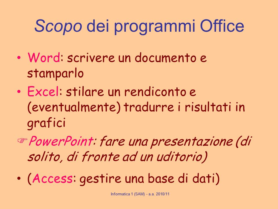 Scopo dei programmi Office