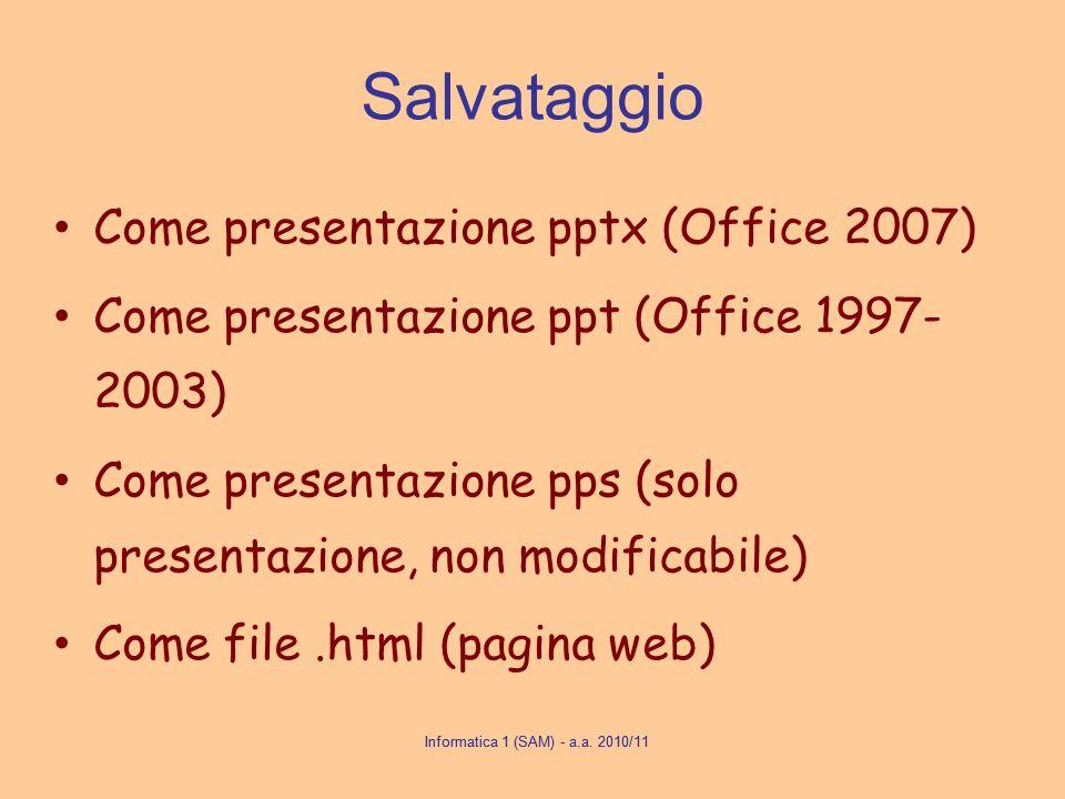 Salvataggio Come presentazione pptx (Office 2007)