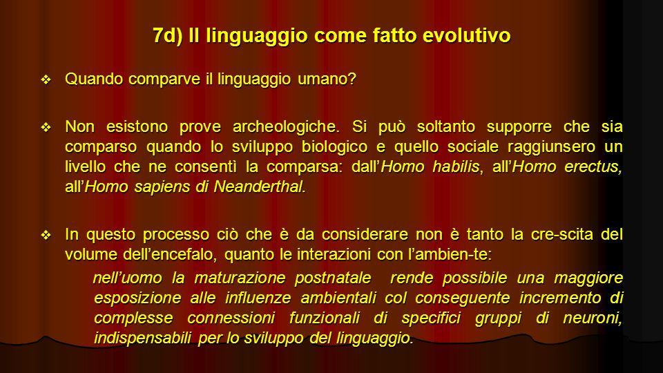 7d) Il linguaggio come fatto evolutivo
