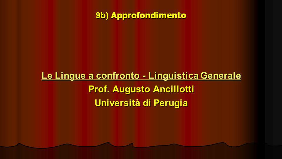 Le Lingue a confronto - Linguistica Generale Prof. Augusto Ancillotti