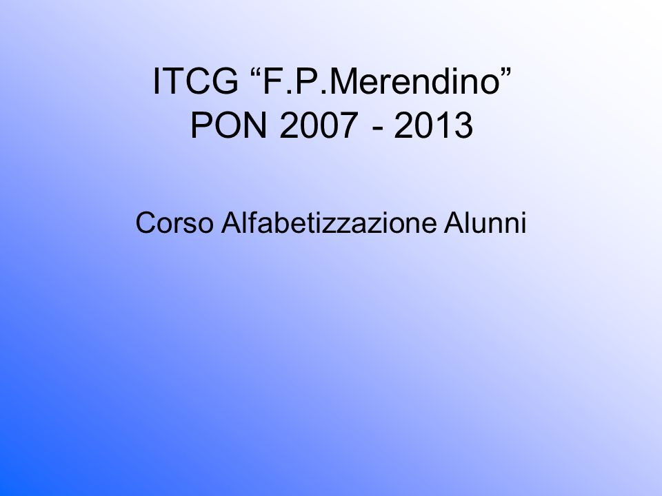 ITCG F.P.Merendino PON 2007 - 2013