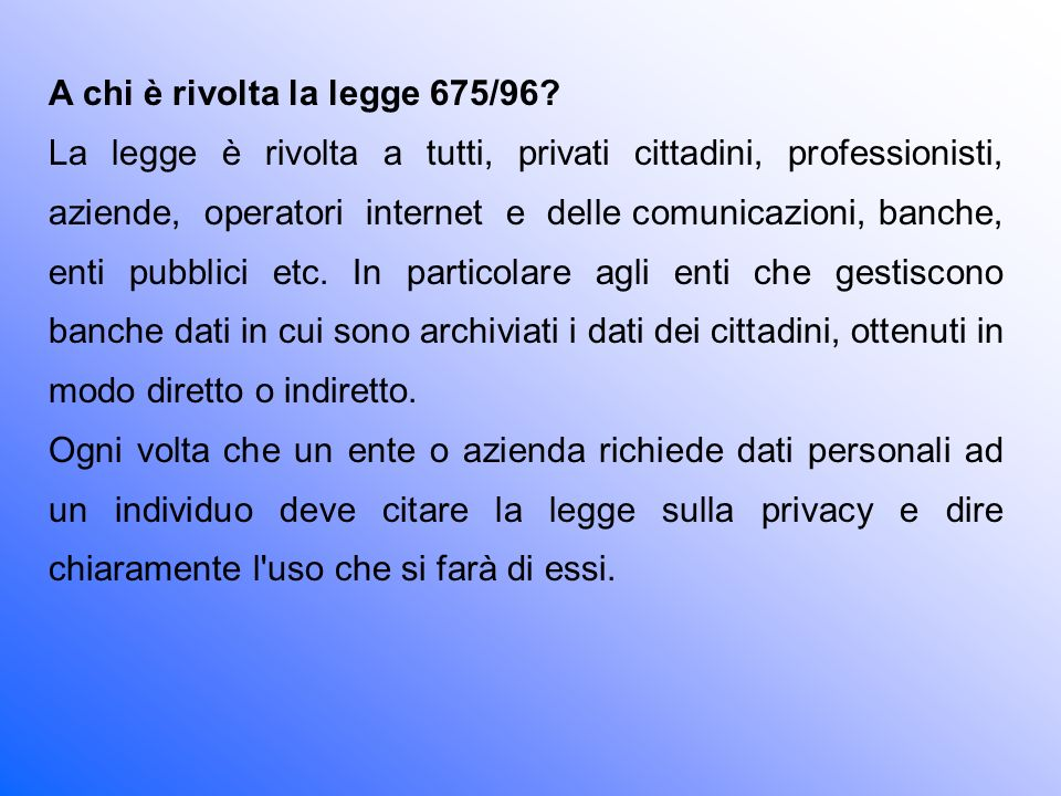 A chi è rivolta la legge 675/96