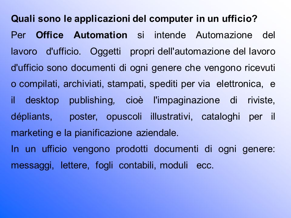 Quali sono le applicazioni del computer in un ufficio