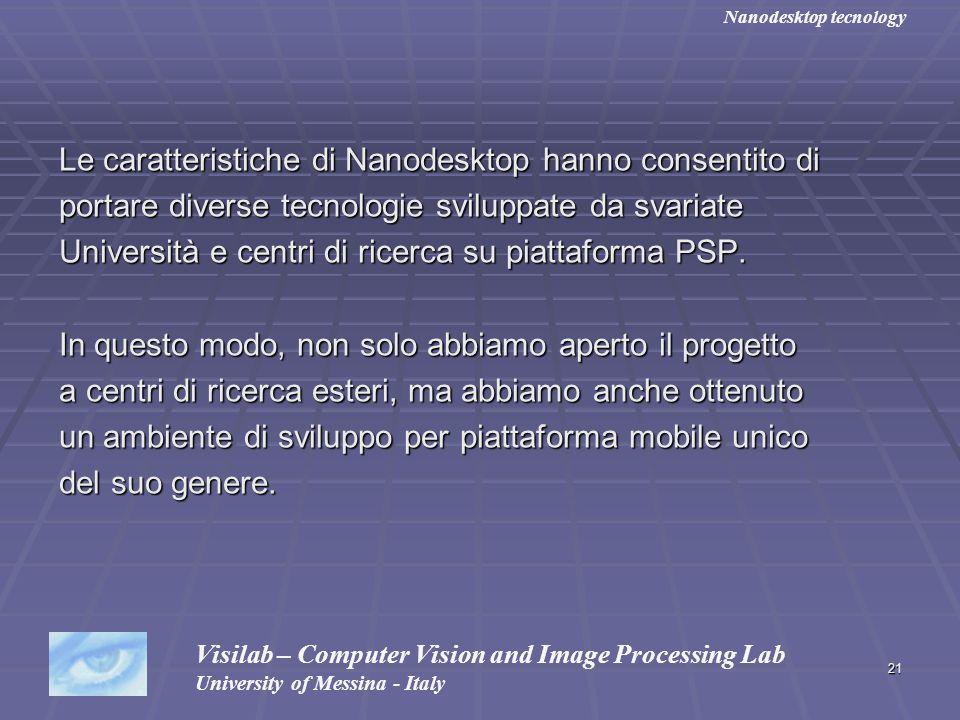 Le caratteristiche di Nanodesktop hanno consentito di