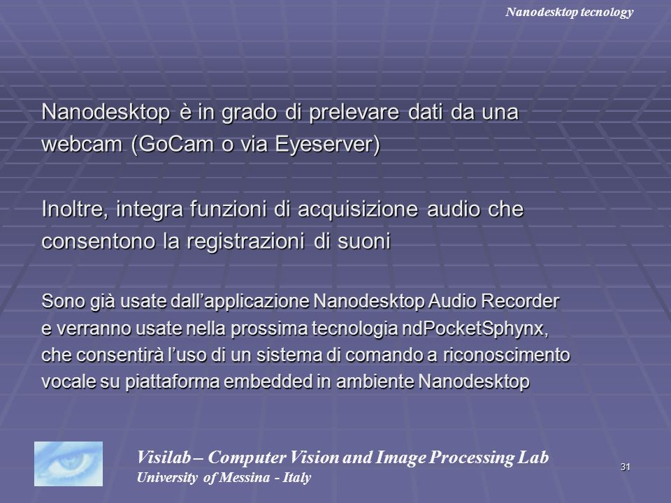 Nanodesktop è in grado di prelevare dati da una