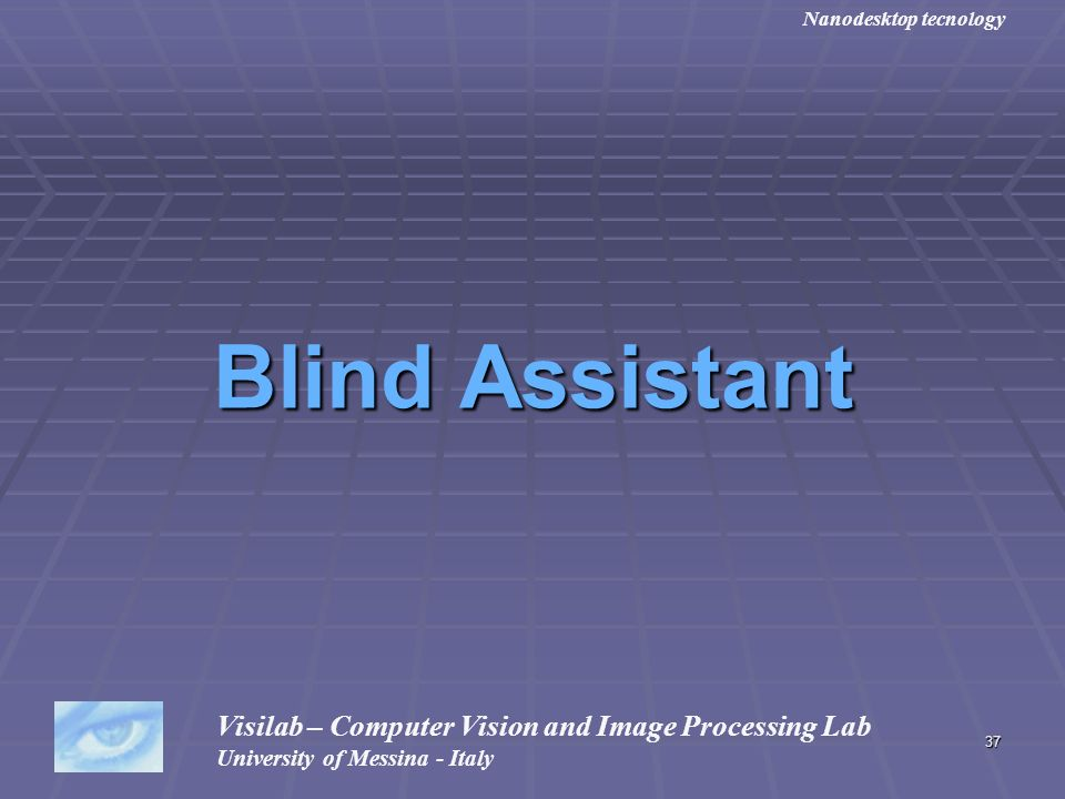 Blind Assistant Visilab – Computer Vision and Image Processing Lab