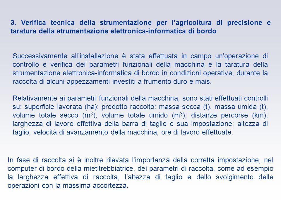 3. Verifica tecnica della strumentazione per l'agricoltura di precisione e taratura della strumentazione elettronica-informatica di bordo