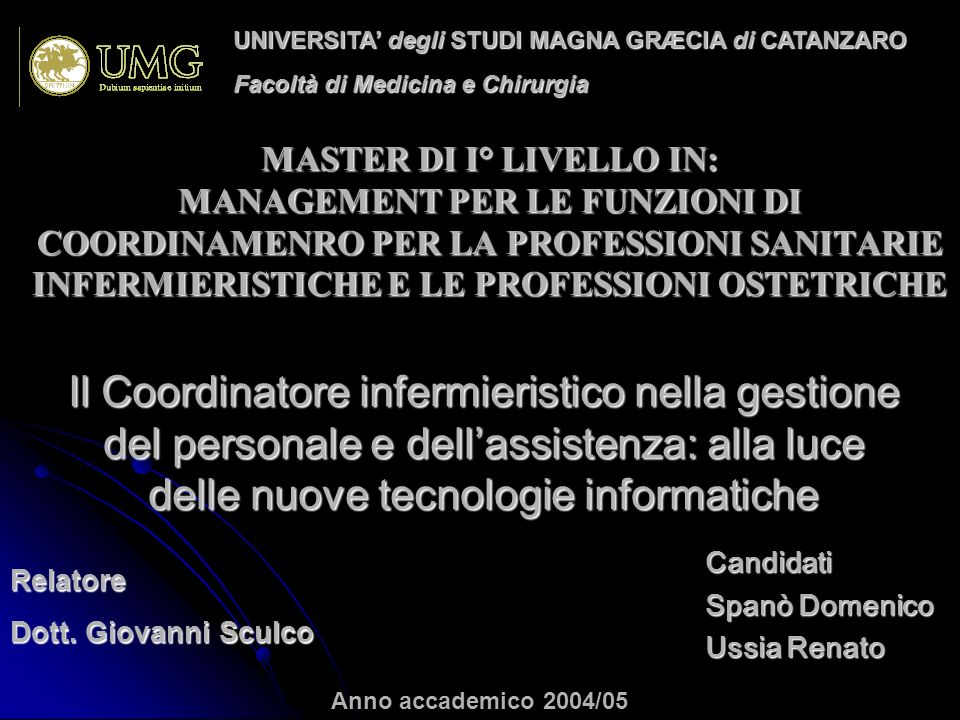 UNIVERSITA' degli STUDI MAGNA GRÆCIA di CATANZARO