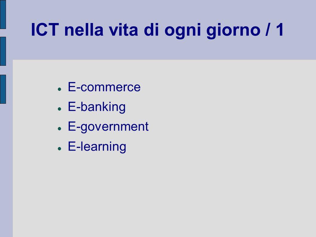 ICT nella vita di ogni giorno / 1