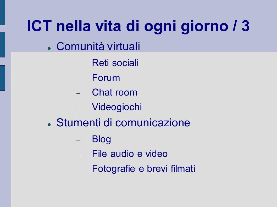 ICT nella vita di ogni giorno / 3