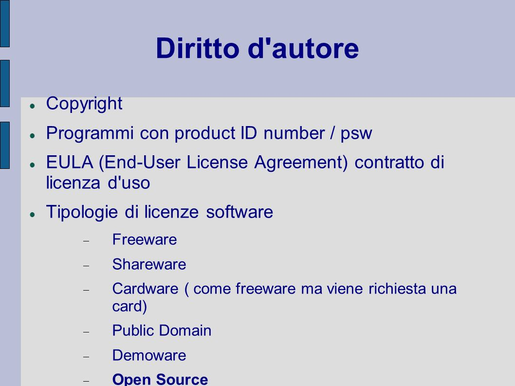 Diritto d autore Copyright Programmi con product ID number / psw