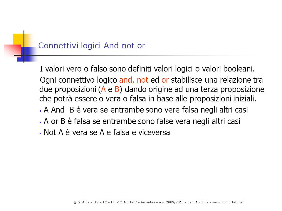 Connettivi logici And not or