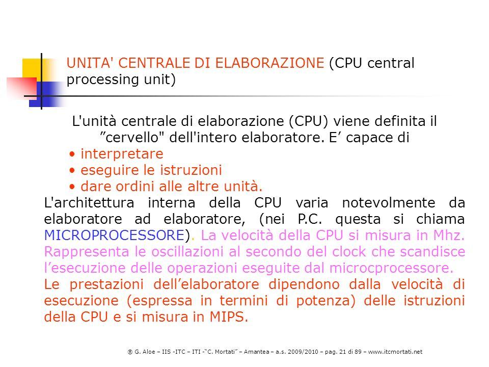 UNITA CENTRALE DI ELABORAZIONE (CPU central processing unit)