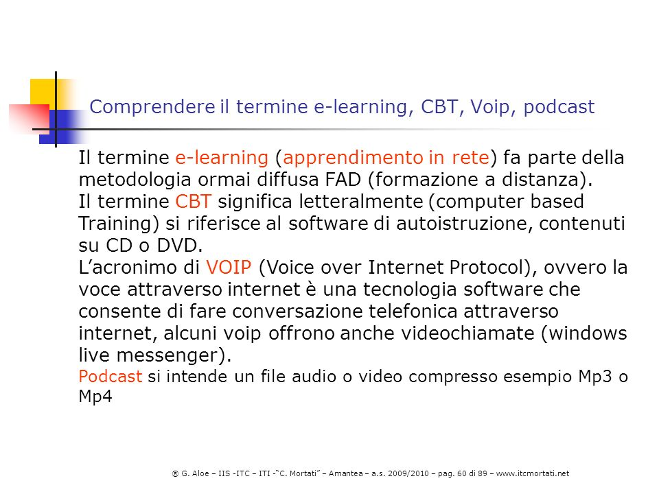 Comprendere il termine e-learning, CBT, Voip, podcast