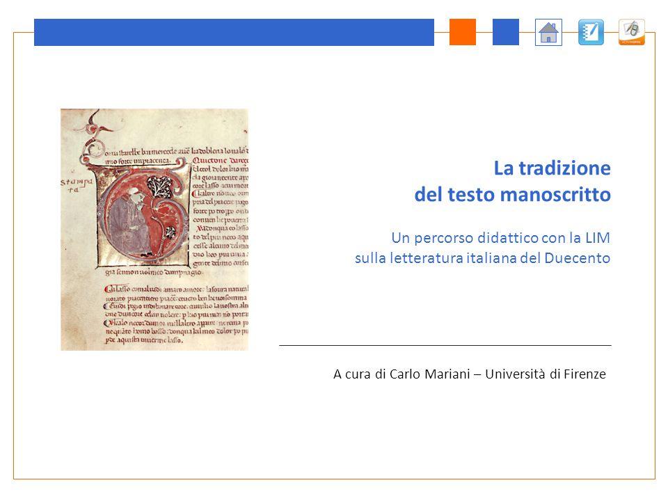 La tradizione del testo manoscritto Un percorso didattico con la LIM sulla letteratura italiana del Duecento