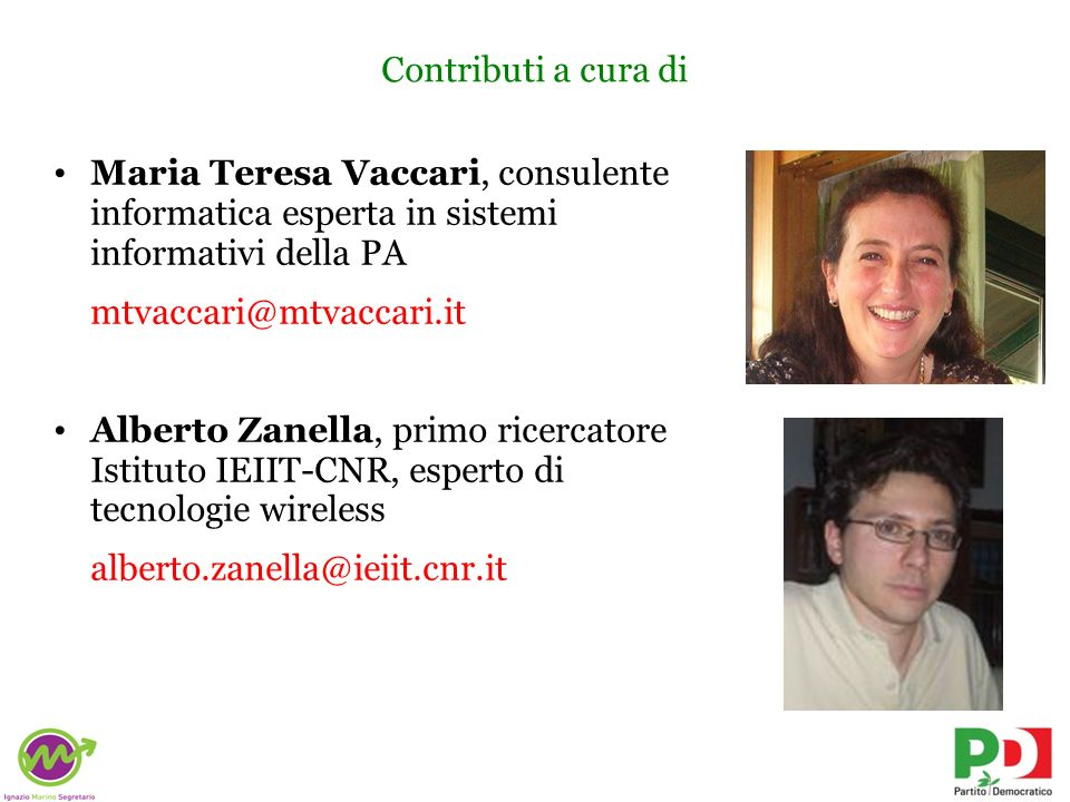 Contributi a cura di Maria Teresa Vaccari, consulente informatica esperta in sistemi informativi della PA.
