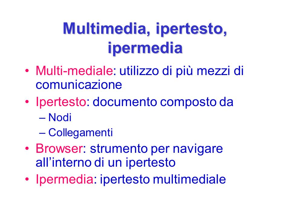 Multimedia, ipertesto, ipermedia