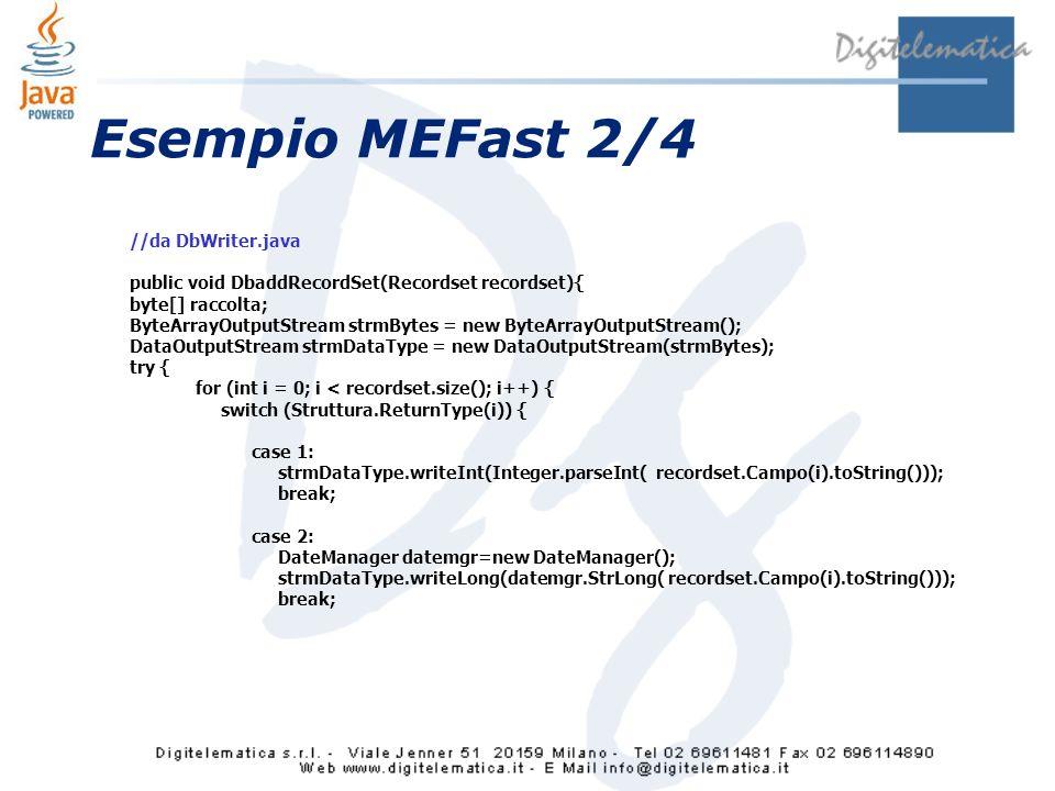 Esempio MEFast 2/4 //da DbWriter.java
