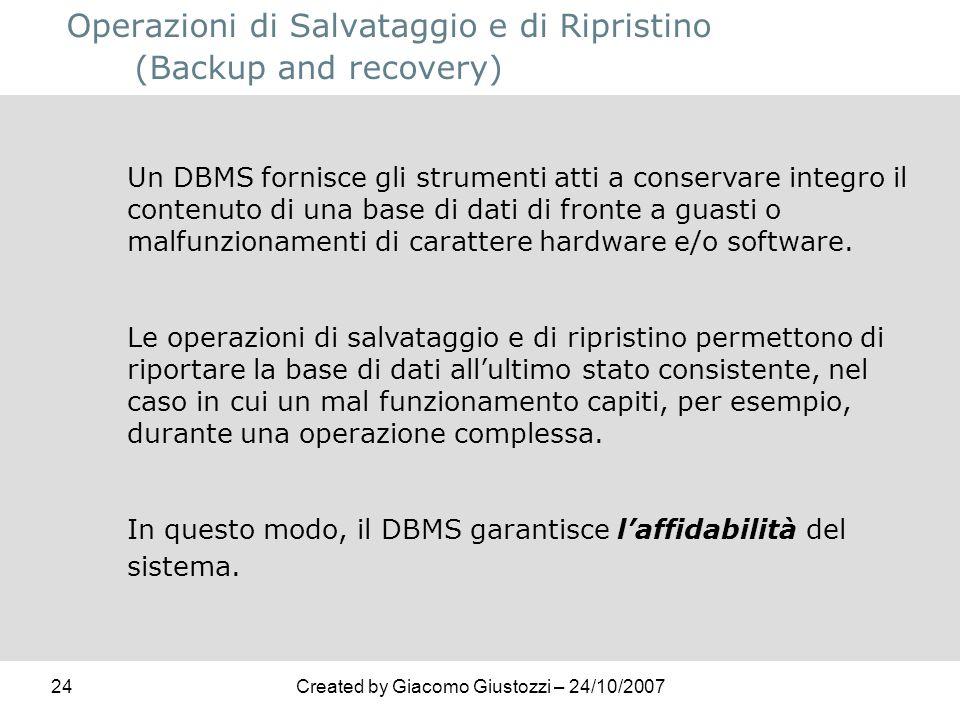 Operazioni di Salvataggio e di Ripristino (Backup and recovery)