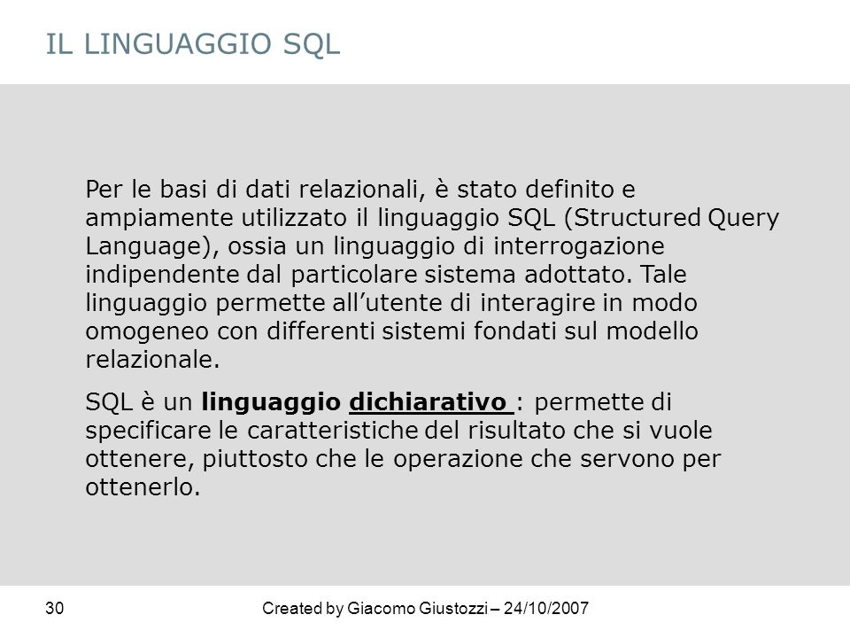 IL LINGUAGGIO SQL