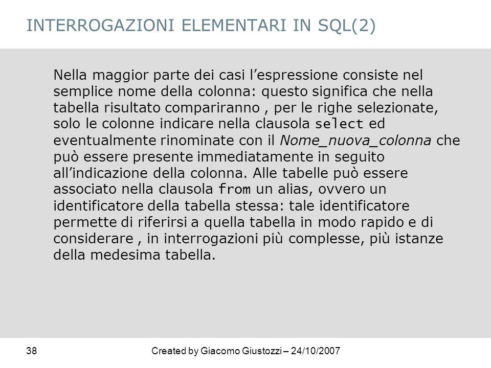 INTERROGAZIONI ELEMENTARI IN SQL(2)