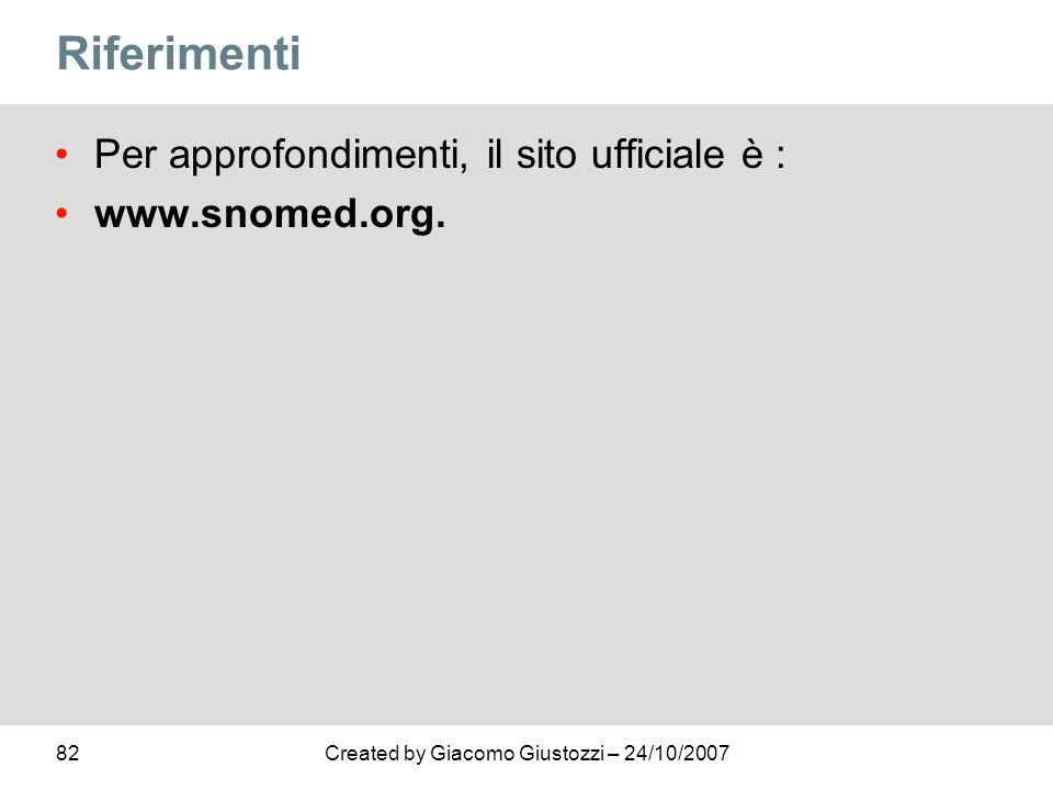 Riferimenti Per approfondimenti, il sito ufficiale è : www.snomed.org.