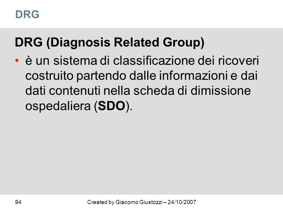 DRG (Diagnosis Related Group)
