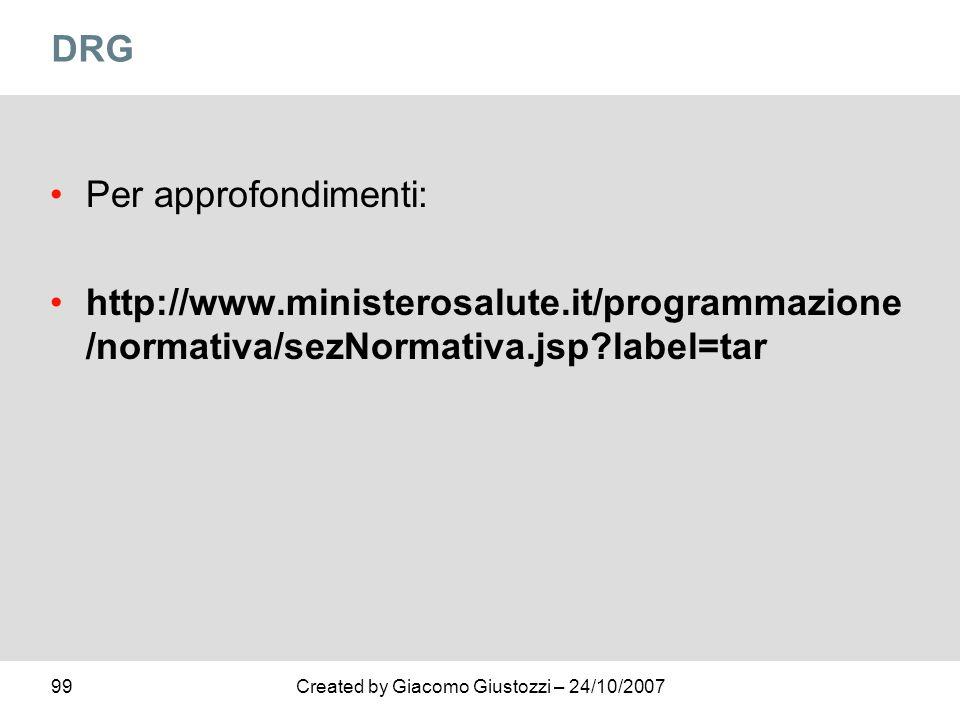 DRG Per approfondimenti: http://www.ministerosalute.it/programmazione/normativa/sezNormativa.jsp label=tar.