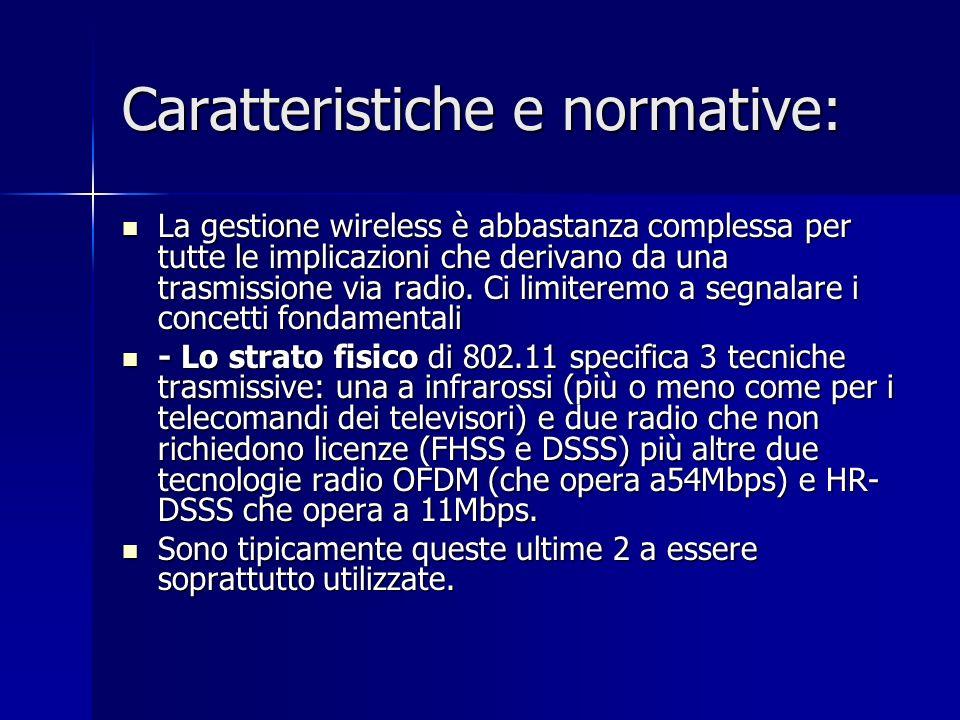 Caratteristiche e normative:
