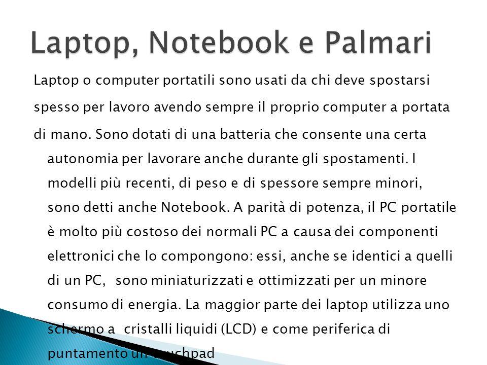 Laptop, Notebook e Palmari