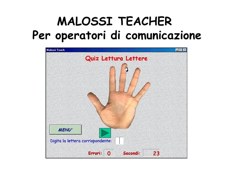 MALOSSI TEACHER Per operatori di comunicazione