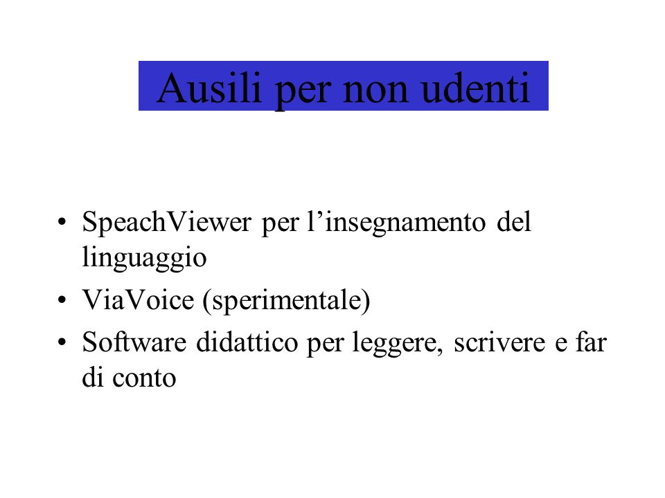 Ausili per non udenti SpeachViewer per l'insegnamento del linguaggio