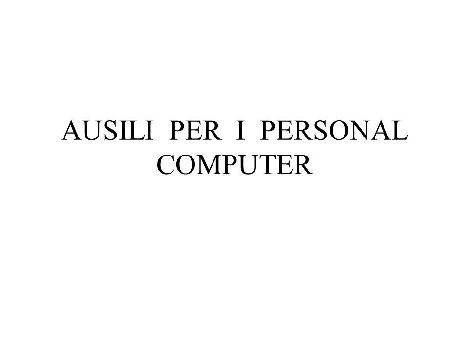 AUSILI PER I PERSONAL COMPUTER