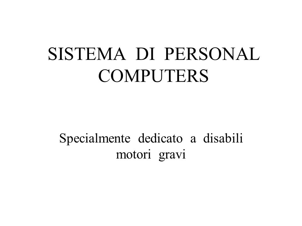 SISTEMA DI PERSONAL COMPUTERS