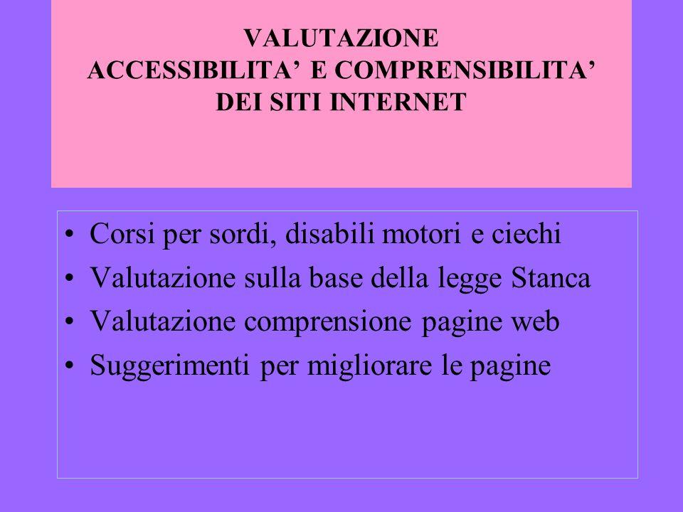 VALUTAZIONE ACCESSIBILITA' E COMPRENSIBILITA' DEI SITI INTERNET