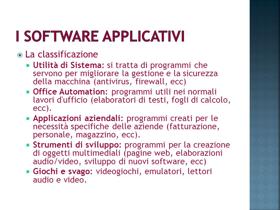 I SOFTWARE APPLICATIVI