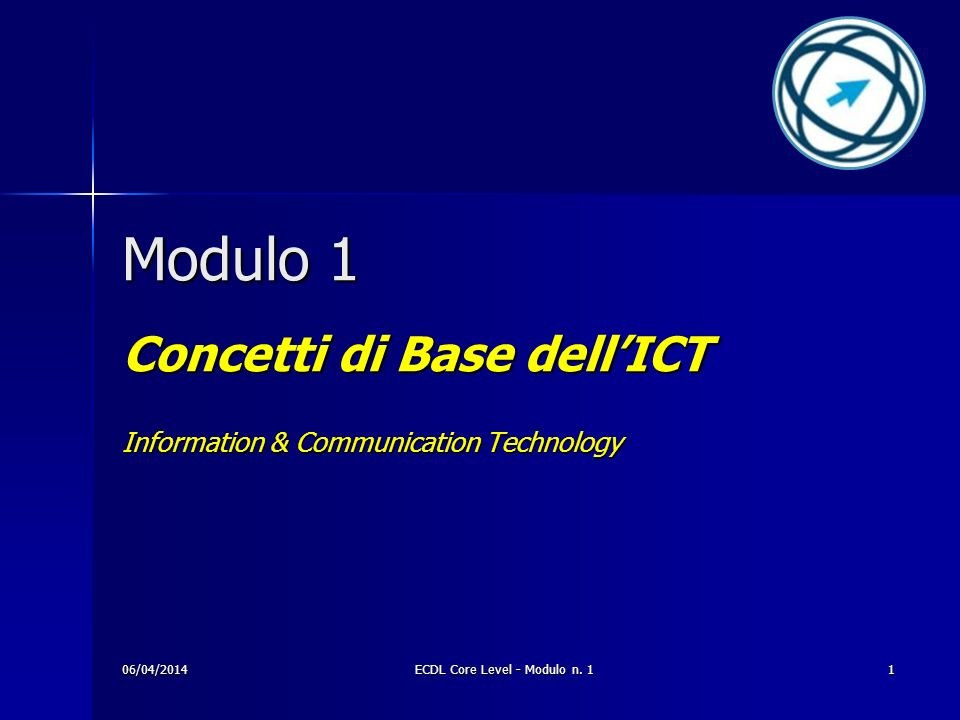 Concetti di Base dell'ICT Information & Communication Technology