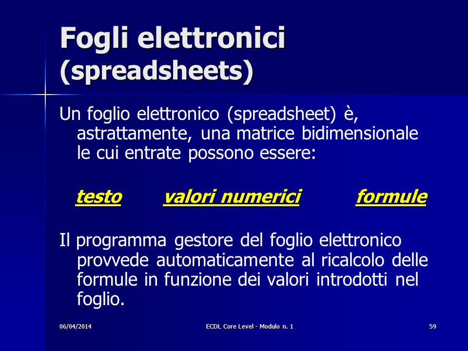 Fogli elettronici (spreadsheets)