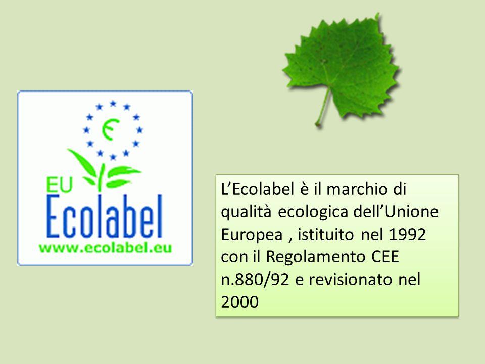 L'Ecolabel è il marchio di qualità ecologica dell'Unione Europea , istituito nel 1992 con il Regolamento CEE n.880/92 e revisionato nel 2000