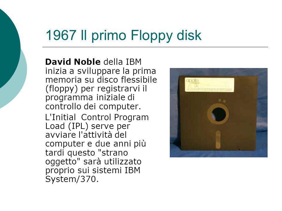 1967 Il primo Floppy disk