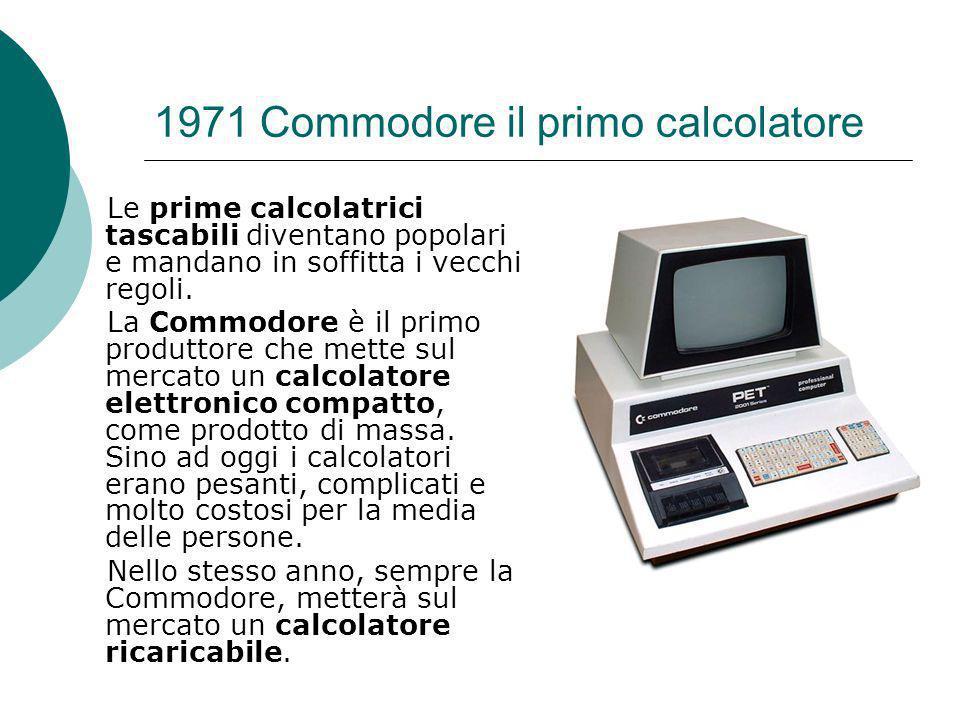 1971 Commodore il primo calcolatore
